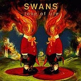 Love Of Life Lyrics Swans
