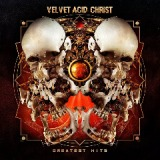 Greatest Hits Lyrics Velvet Acid Christ