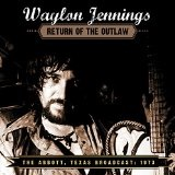 Return Of The Outlaw Lyrics Waylon Jennings
