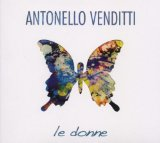 Le Donne Lyrics Antonello Venditti