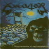 Aggressive Extermination (EP) Lyrics Axecutor
