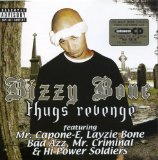 Thugs Revenge Lyrics Bizzy Bone