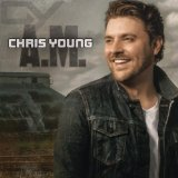 Miscellaneous Lyrics Chris Young