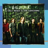 Miscellaneous Lyrics Cole Deggs & The Lonesome