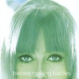 Babies Making Babies Lyrics Daiquiri