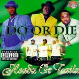 Headz Or Tailz (explicit) Lyrics Do Or Die