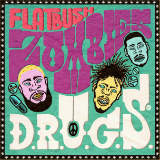 D.R.U.G.S. (Mixtape) Lyrics Flatbush Zombies