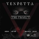 Vendetta: The Project Lyrics Ivy Queen