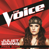 Free Bird (The Voice Performance) (Single) Lyrics Juliet Simms