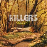 Sawdust Lyrics Killers