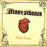 Dear Love Lyrics Leeroy Stagger