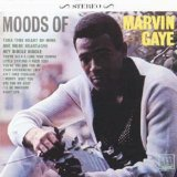 Moods Of Marvin Gaye Lyrics Marvin Gaye