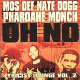 Miscellaneous Lyrics Mos Def, Pharoahe Monch, Nate Dogg