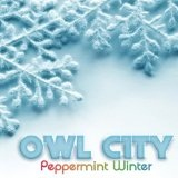 Peppermint Winter (Single) Lyrics Owl City