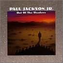 Out of the Shadows Lyrics Paul Jackson, Jr.