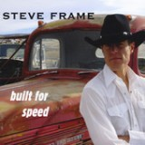 Built for Speed - EP Lyrics Steve Frame