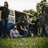 Road Of Life Lyrics Whiskey Myers