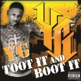 Toot It And Boot It (Single) Lyrics YG