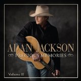 Precious Memories: Vol. II Lyrics Alan Jackson