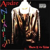 These R the Tales Lyrics Andre Nickatina
