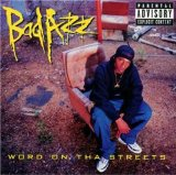 Word On Tha Streets Lyrics Bad Azz