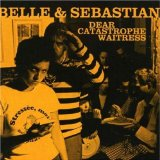 Dear Catastrophe Waitress Lyrics Belle And Sebastian