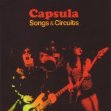 Songs & Circuits Lyrics Capsula