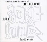 Iolet :: Music from the World of Anathem Lyrics David Stutz