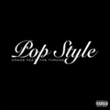 Pop Style (Single) Lyrics Drake