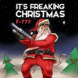 It's Freaking Christmas Lyrics F-777