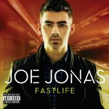Fastlife Lyrics Joe Jonas