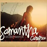 Carefree Lyrics Samantha Stollenwerck