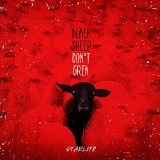 Black Sheep Don't Grin Lyrics Starlito