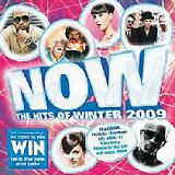 Now: The Hits Of Winter 2009 Lyrics The Galvatrons