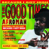 The Good Times Lyrics Afroman