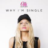 Why I'm Single (Single) Lyrics Alli Simpson