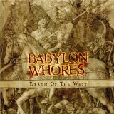 Death Of The West Lyrics Babylon Whores