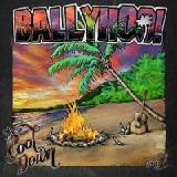 Outta My Mind Lyrics Ballyhoo!