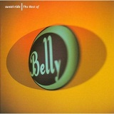 Sweet Ride: The Best Of Belly Lyrics Belly
