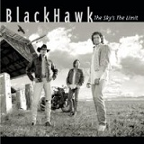 Sky's The Limit Lyrics Blackhawk