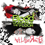 All The Rage! Lyrics Blood On The Dance Floor