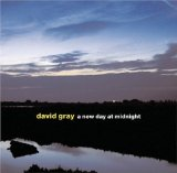 A New Day At Midnight Lyrics David Gray