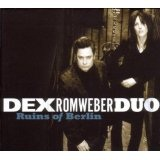 Ruins Of Berlin Lyrics Dexter Romweber Duo