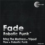 Robotic Funk Lyrics Fade