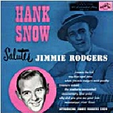 Hank Snow Salutes Jimmy Rogers Lyrics Hank Snow