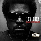 Raw Footage Lyrics Ice Cube
