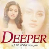 Deeper Lyrics Julie Anne San Jose