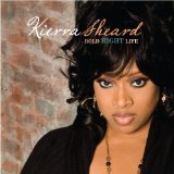 Bold Right Life Lyrics Kierra KiKi Sheard