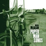 Paper Man Songs Lyrics Mark McAdam