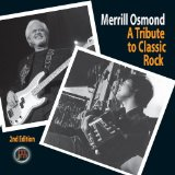 A Tribute To Classic Rock 2nd Edition Lyrics Merrill Osmond